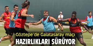Göztepe'de Galatasaray maçı hazırlıkları devam ediyor