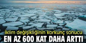 İklim değişikliğinin korkunç sonucu açıklandı!