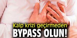 Uzmanı uyardı! Kalp krizi geçirmeden ByPass olun!