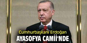 Erdoğan Ayasofya Camii'nde
