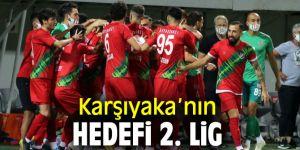 Karşıyaka'nın hedefi 2. Lig
