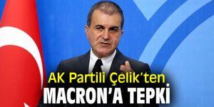 AK Partili Çelik'ten Macron'a tepki