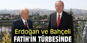 Erdoğan ve Bahçeli Fatih'in türbesinde