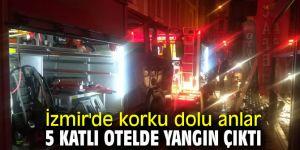 İzmir'de 5 katlı otelde yangın çıktı