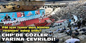 """PM için İzmir'den kimler """"resmen"""" aday oldu?"""