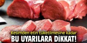 Uzmanı uyardı! Kesimden etin tüketilmesine kadar bu uyarılara dikkat!