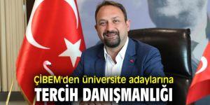 ÇİBEM'den üniversite adaylarına tercih danışmanlığı