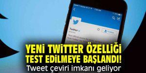 Yeni Twitter özelliği test edilmeye başlandı! Tweet çeviri imkanı geliyor