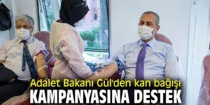 Adalet Bakanı Gül kan bağışı kampanyasına destek verdi!