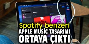 Apple Music tasarımı Spotify'a benziyor