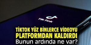TikTok yüz binlerce videoyu platformdan kaldırdı! Bunun ardında ne var?