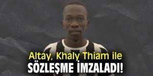 Altay, Khaly Thiam ile sözleşme imzaladı!