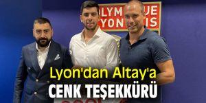 Lyon, Altay'a teşekkür yazısı yolladı