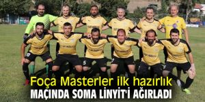 Foça Masterler ilk hazırlık maçını Soma Linyit ile oynadı