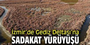Gediz Deltası'na Sadakat Yürüyüşü