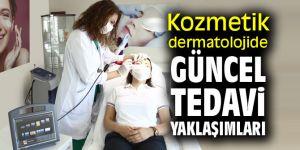 Kozmetik dermatolojide güncel tedavi yaklaşımları