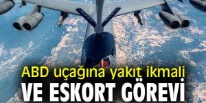 ABD uçağına yakıt ikmali ve eskort görevi