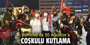 Bornova'da 30 Ağustos heyecanı yaşandı!