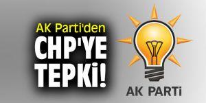 AK Parti'den CHP'ye tepki!