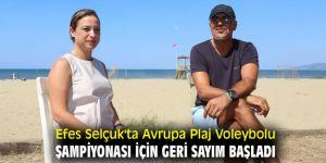 Efes Selçuk'ta Avrupa Plaj Voleybolu Şampiyonası heyecanı!