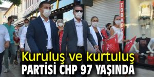 Kuruluş ve kurtuluş partisi CHP 97 yaşında