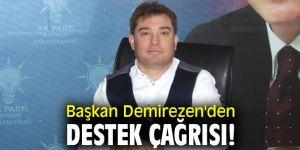 Başkan Demirezen'den destek çağrısı!