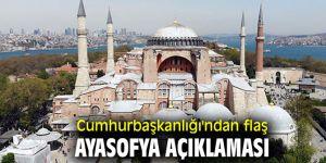 Cumhurbaşkanlığı'ndan flaş Ayasofya açıklaması