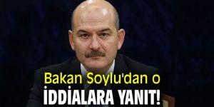 Bakan Soylu'dan o iddialara yanıt!