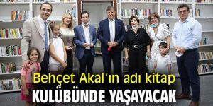 Behçet Akal'ın adı Karşıyaka'daki kitap kulübünde yaşayacak