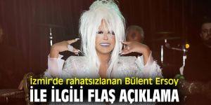 İzmir'de rahatsızlanan Bülent Ersoy ile ilgili flaş açıklama
