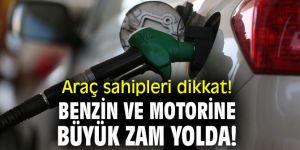 Araç sahipleri dikkat! Benzin ve motorine büyük zam yolda!