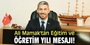 Ali Mamak'tan Eğitim ve Öğretim yılı mesajı!