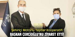 Şehiriçi Motorlu Taşıtlar Kooperatifi, Başkan Çerçioğlu'nu ziyaret etti!