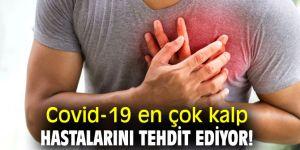 Koronavirüs en çok kalp hastalarını tehdit ediyor!
