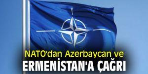 NATO'dan Azerbaycan ve Ermenistan'a flaş çağrı