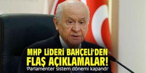 MHP lideri Bahçeli'den flaş açıklamalar! 'Parlamenter sistem dönemi kapandı'