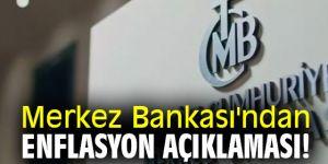 Merkez Bankası'ndan flaş enflasyon açıklaması!