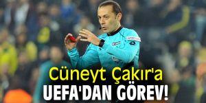 Cüneyt Çakır'a UEFA'dan yeni görev!