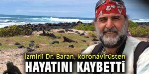 İzmirli Doktor koronavirüsten hayatını kaybetti