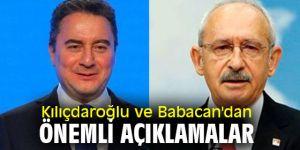 Kılıçdaroğlu ve Babacan'dan önemli açıklamalar
