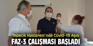 İzmir Tepecik Eğitim ve Araştırma Hastanesi'nde Covid-19 Aşısı Faz-3 Çalışması Başladı