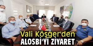 Vali Köşger'den ALOSBİ'yi ziyaret