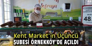 Kent Market'in Üçüncü Şubesi Açıldı
