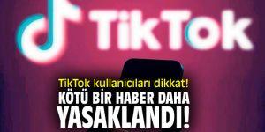 TikTok kullanıcıları dikkat! Kötü bir haber daha...