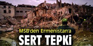 Bakanlıktan Ermenistan'a sert tepki