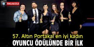 57. Antalya Altın portakal film festivali en iyi kadın oyuncu ödülünde bir ilk!