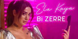 """Ela Kaya """"Bi Zerre"""" ile müzik dünyasına merhaba diyor!"""