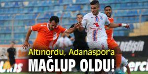 Altınordu, Adanaspor'a mağlup oldu!