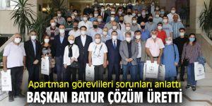 Apartman görevlileri sorunları anlattı Başkan Batur çözüm üretti