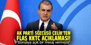 """AK Parti Sözcüsü Çelik'ten flaş KKTC açıklaması! """"Dünyaya açık bir mesaj vermiştir"""""""